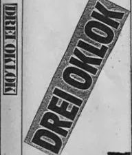 """drei oklok, un groupe formé sur les cendres d'arsenic et qui sera opérationnel de 1979 à 1987, des titres tels """"tarass boulba"""" ou """"cunégonde"""""""