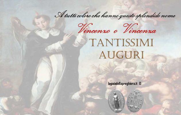 Auguri di buon onomastico a tutti coloro che si chiamano Vincenzo o Vincenza!