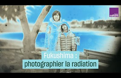 Fukushima : Comment photographier les radiations invisibles ?