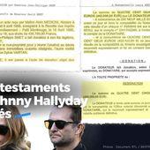 Les 3 testaments de Johnny Hallyday révélés #documents - SANSURE.FR