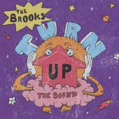 The Brooks - Turn Up the Sound