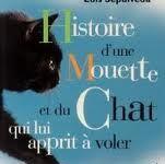 « Histoire d'une mouette et du chat qui lui apprit à voler » de Luis Sepulveda