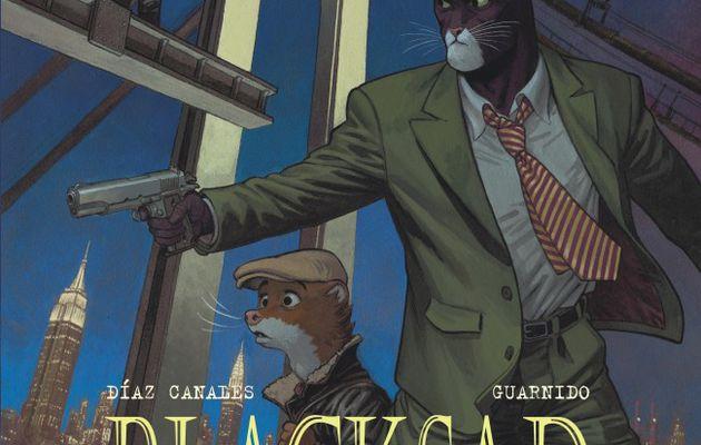 Alors, tout tombe : Blacksad ressort les griffes