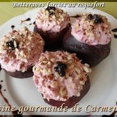 Betteraves farcies au roquefort - Cuisine gourmande de Carmencita