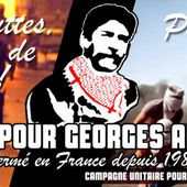 Appel de la Campagne unitaire pour exiger la libération de Georges Abdallah. - coco Magnanville