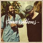 Gentleman & Ky-Mani Marley – Conversations