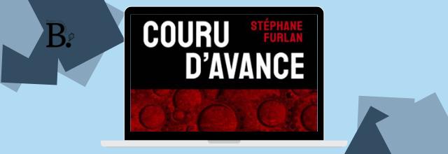Couru d'avance- Stéphane Furlan