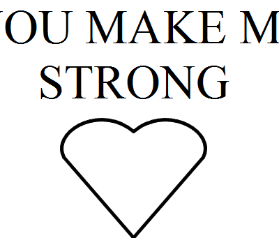 """Projet """"You make me strong"""""""