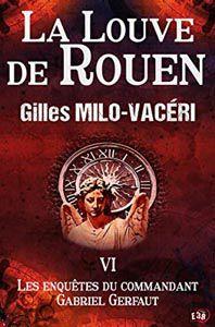 La louve de Rouen -  Gilles Milo-Vaceri