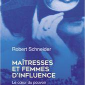 Maîtresses et femmes d'influence | Lisez!