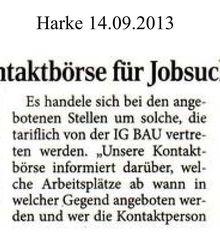 Harke 14.9.13 -- Neu: IG BAU-Kontaktbörse für Tarif-Jobs: www.igbaunienburg.de