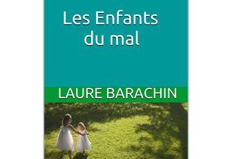 Laure Barachin : Les Enfants du mal