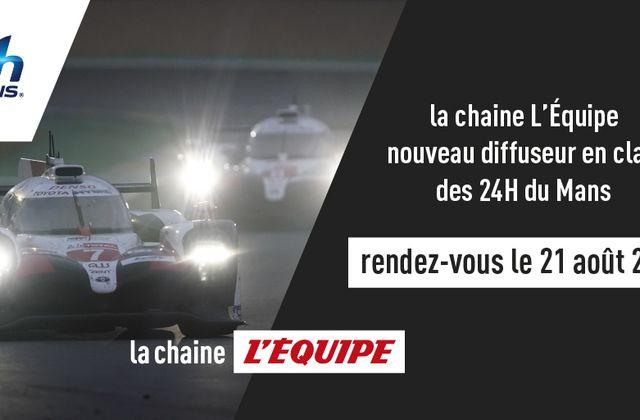 Diffusion en clair du WEC et des 24 Heures du Mans sur la chaîne L'Équipe (contrat 3 ans).