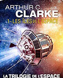 LES ÎLES DE L'ESPACE d'Arthur C. Clarke