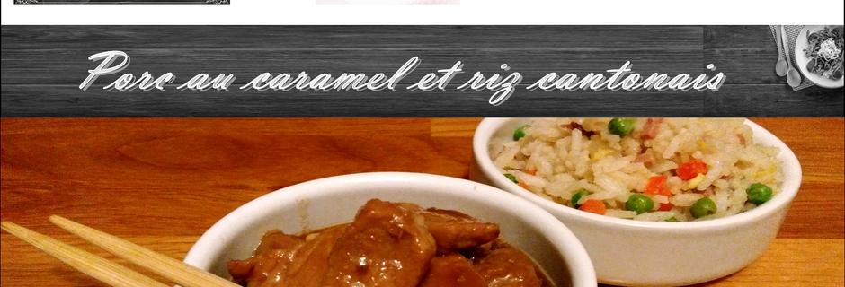 Menu express : Porc au caramel et riz cantonais