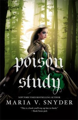 Poison Study (by Maria V. Snyder)