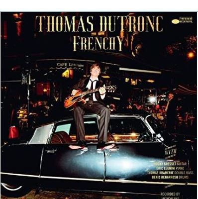 💿 Thomas Dutronc - Frenchy ...