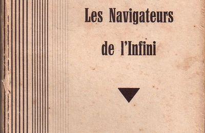 """J.-H. Rosny aîné """"Les Navigateurs de l'infini"""" (Nouvelle Revue Critique - 19??)"""