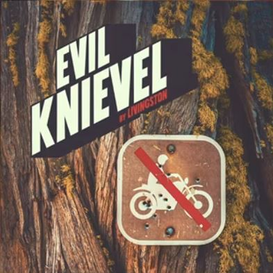 💿 LIVINGSTON - Evil Knievel