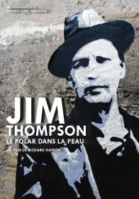 'Jim Thompson, le polar dans la peau'