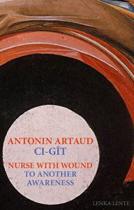 Artaud Here Lies preceded by The Indian Culture