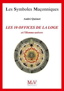 Les 10 offices de la Loge