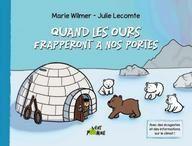 Quand les ours frapperont à nos portes (M. Wilmer/J. Lecomte)