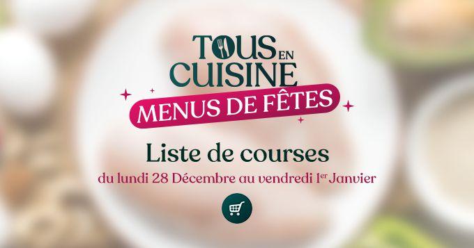 Liste des ingrédients du 28 décembre au 1er janvier, tous en cuisine avec Cyril Lignac