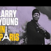 Larry Young - In Paris: The ORTF Recordings - Mini-Documentary