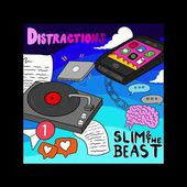 Slim & The Beast - Distractions