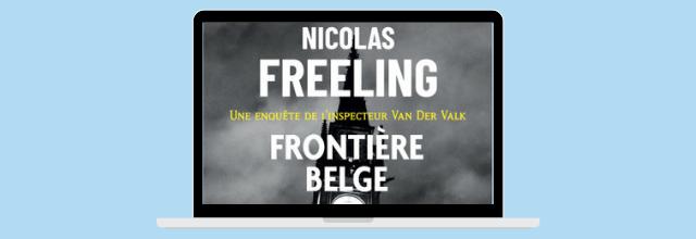 Frontière Belge - Nicolas Freeling