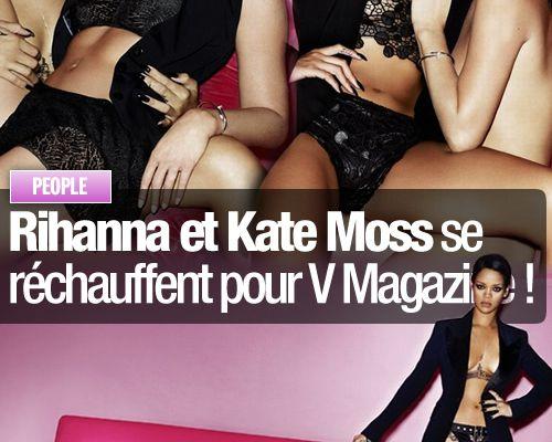 Rihanna et Kate Moss se réchauffent pour V Magazine !
