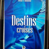 Livre à conseiller : Destins croisés, par Nina PADILHA
