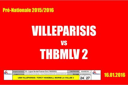 VILLEPARISIS vs THBMLV 2 (Pré-Nationale) 16.01.2016