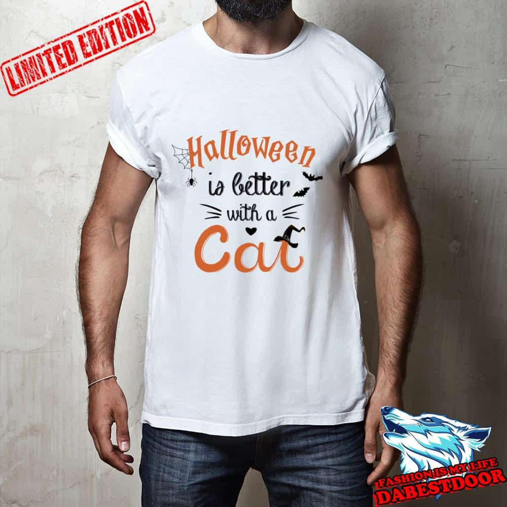 Halloween is better with a cat shirt, hoodie, sweater
