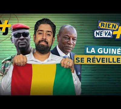 Rien ne va + - Guinée : Le réveil african ?
