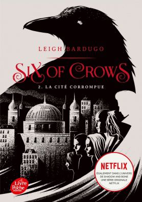 Six of Crows, 2. La cité corrompue