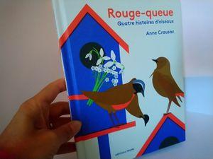 Rouge-queue, quatre histoires d'oiseaux d'Anne Crausaz, éditions MeMo