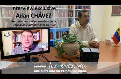 VIDEO -Adán CHÁVEZ, ambassadeur du Venezuela, à Cuba vous parle des prochaines élections législatives à Caracas