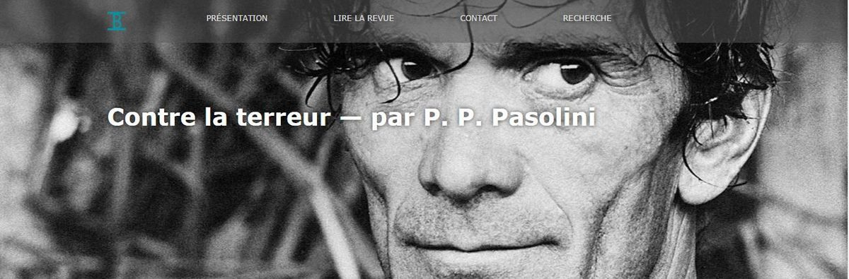 #SemainePasoSurLeBallast / Contre la terreur, texte rarissime de Pasolini