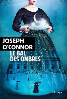 Le bal des ombres - Joseph O'Connor