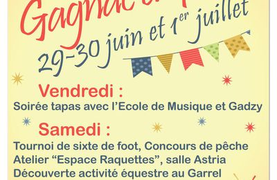 Fête en Gagnac le 29 ,30 juin et 1 juillet !