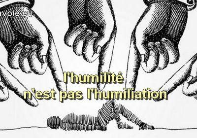 Humilité, modestie et humiliation