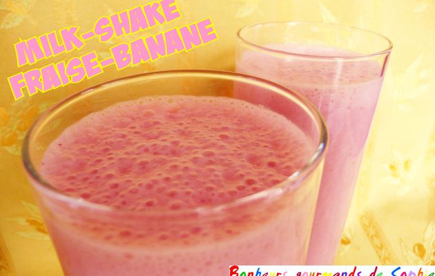 Milk-shake fraise-banane