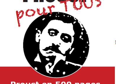 Proust pour tous: un extrait de cette version abrégée de La recherche; an excerpt of the abridged version of the Search