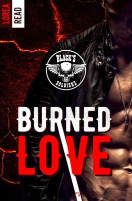 Tome 3 Black's soldiers : Burned love