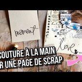 TUTO SCRAP | COUDRE UN MOT SUR SA PAGE