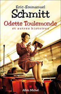 Odette Toulemonde et autres histoires, Eric-Emmanuel Schmitt
