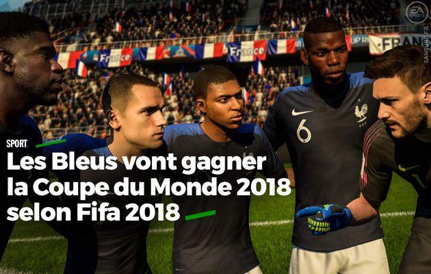 Les Bleus vont gagner la Coupe du Monde 2018 selon Fifa 2018 #CM2018