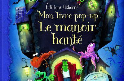 Le manoir hanté - Mon livre pop-up (à paraître le 08/10/2015).